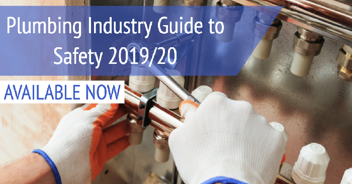 Plumbing Industry Guide to Safety 2019/20 - Plumbing Connection